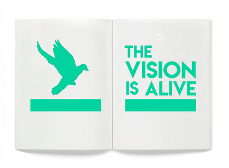 'The Vision is Alive'