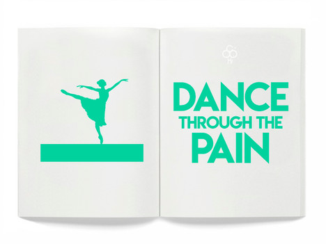 'Dance Through The Pain'