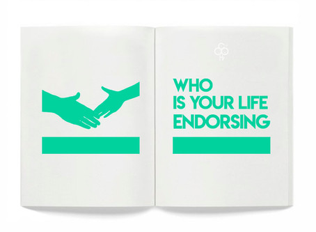 Who is Your Life Endorsing?