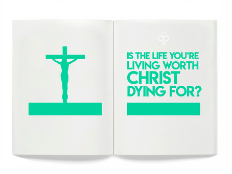 Is the life you're living worth Christ dying for?