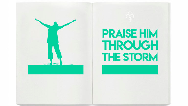 'Praise Him Through the Storm'