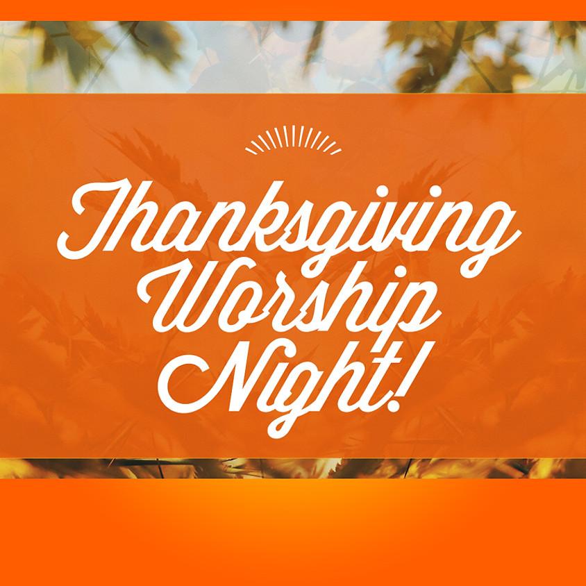Thanksgiving Eve Worship Night