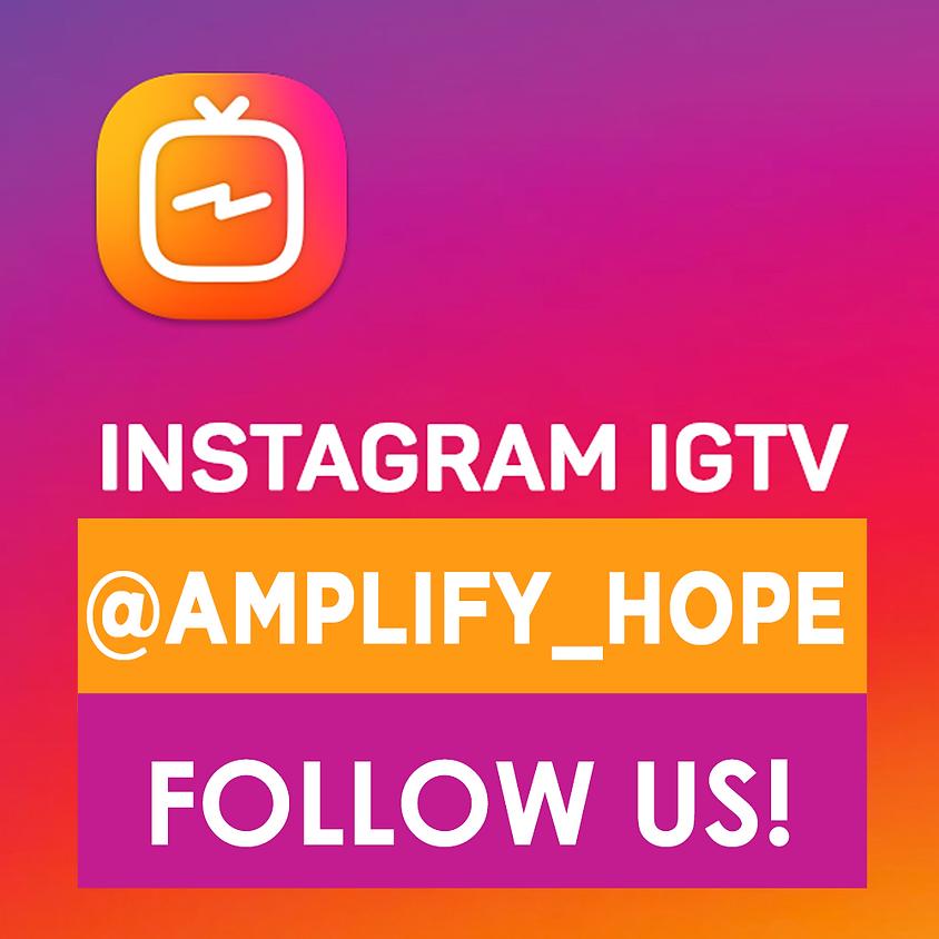 Amplify IGTV