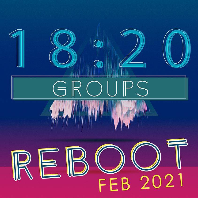 18:20 Group Reboot
