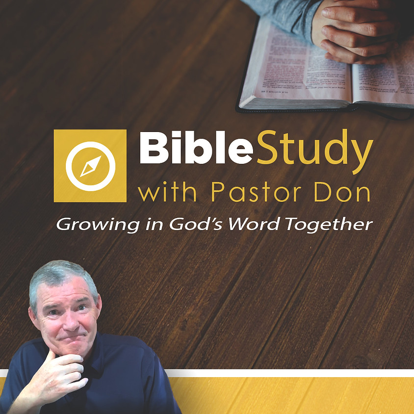 Bible Study with Pastor Don