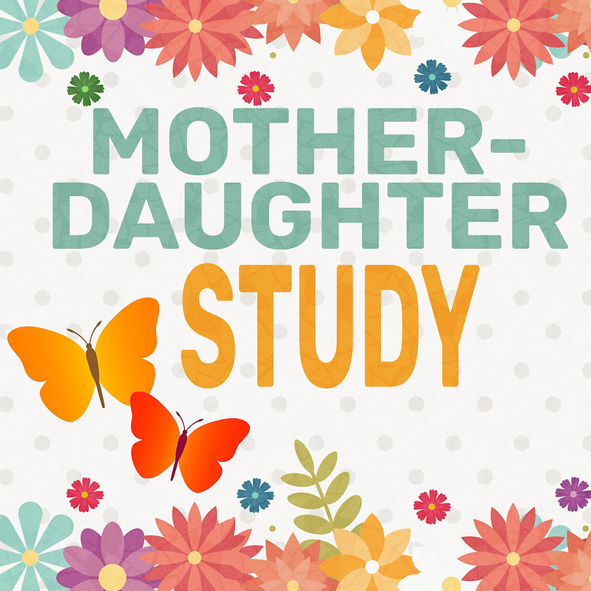 Mother-Daughter Study