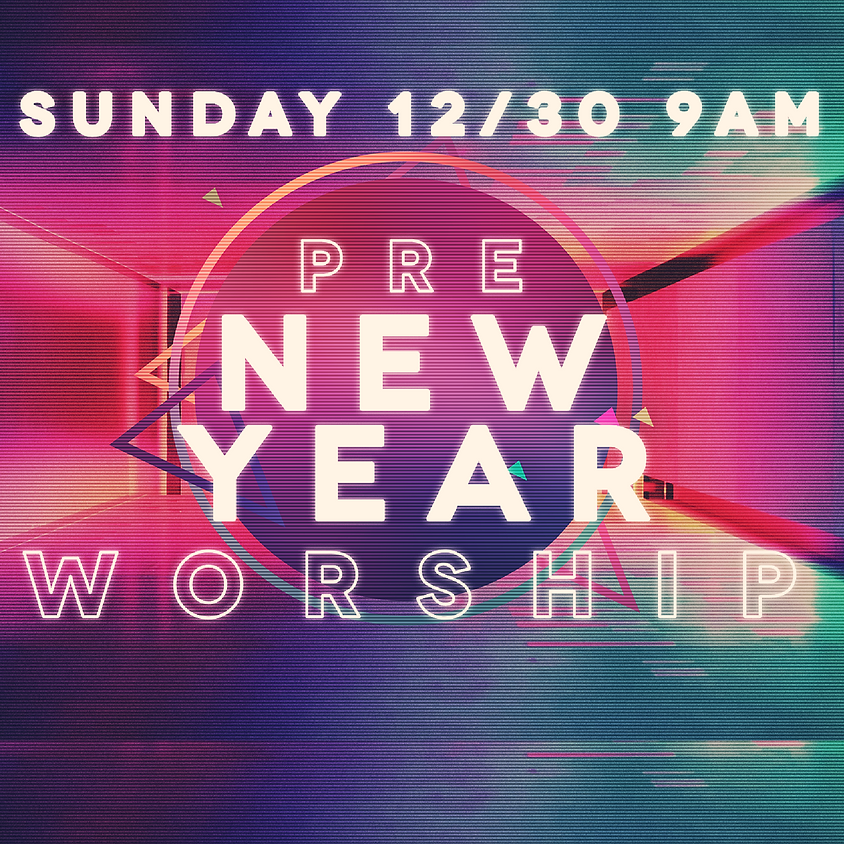 Pre New Year Worship Service