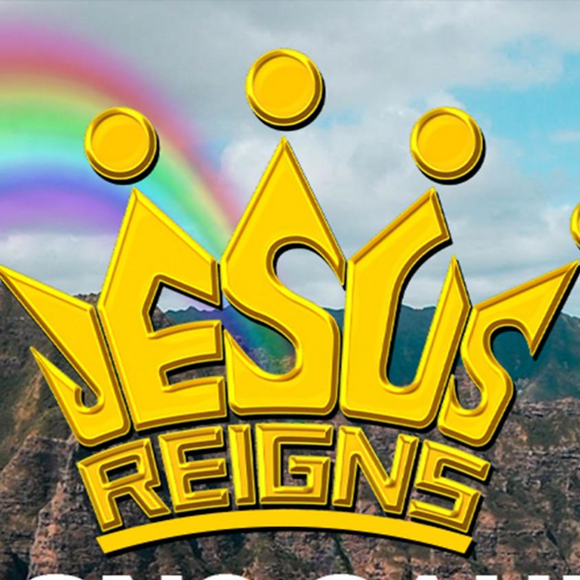 Jesus Reigns Worship Event