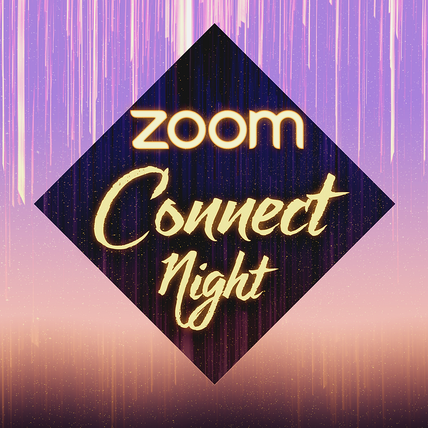 Zoom Connect Night