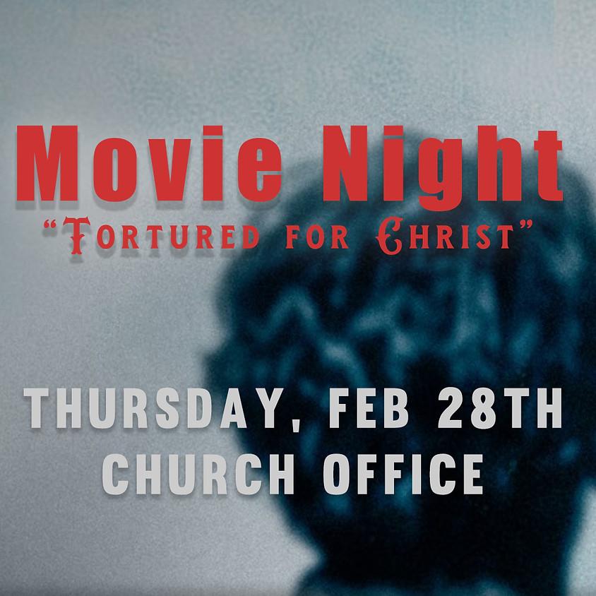 Movie Night: Tortured For Christ