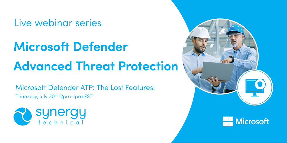 Microsoft Defender ATP: the Lost Features! Live Webinar