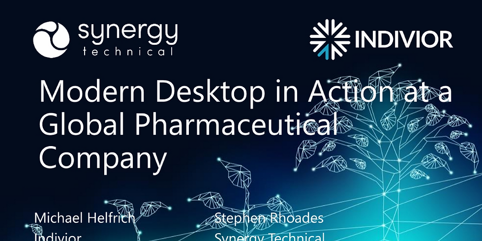 Modern Desktop in Action at a Global Pharmaceutical Company - Build Current, Stay Current and Secure