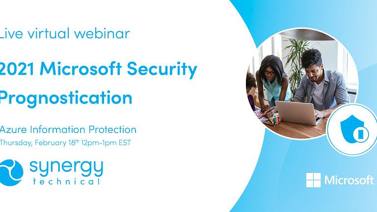 2021 Microsoft Security Prognostication - Azure Information Protection
