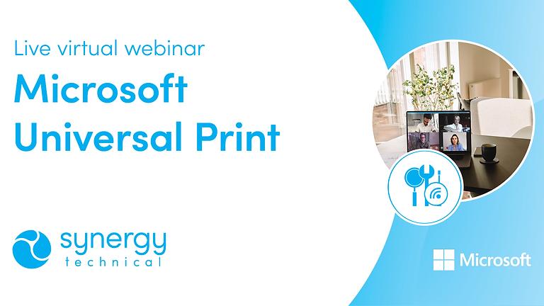 Microsoft Universal Print Webinar
