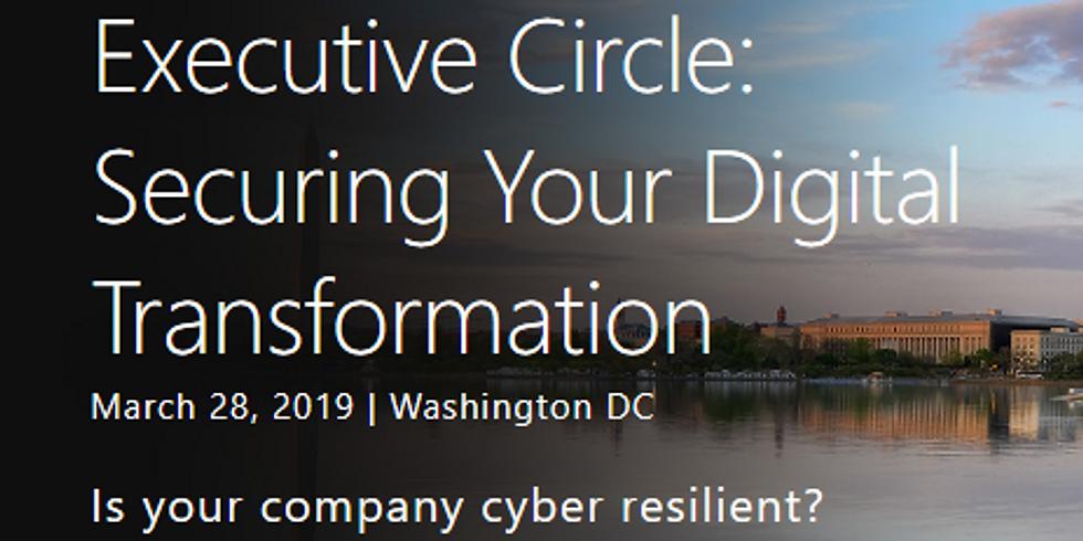 Executive Circle: Securing your Digital Transformation