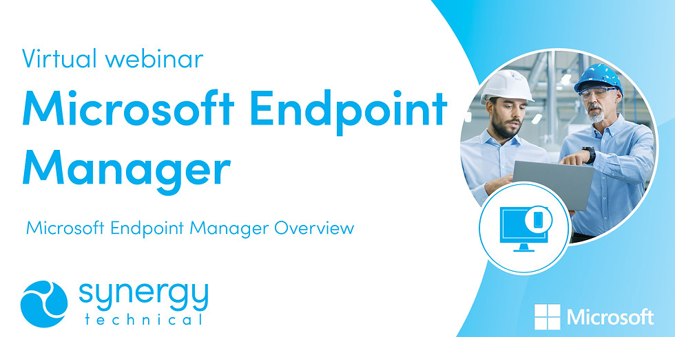 Endpoint Manager Overview Webinar