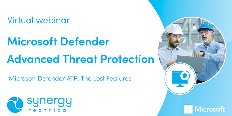 Microsoft Defender ATP: the Lost Features! Webinar