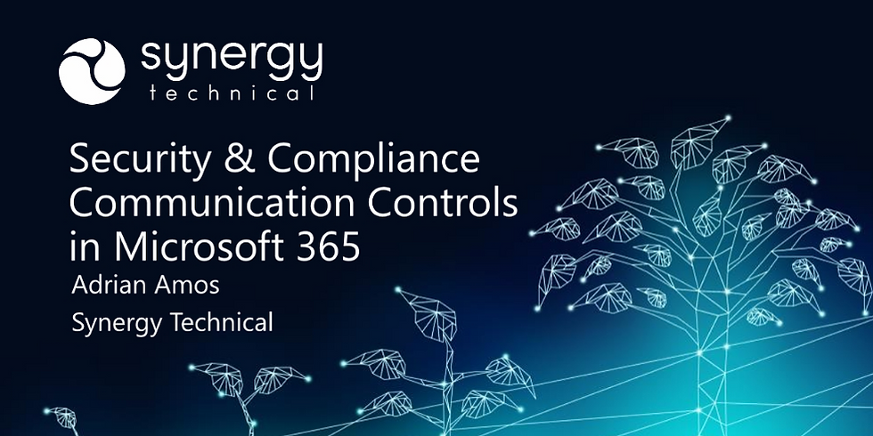 Security and Compliance Communication Controls in Microsoft 365