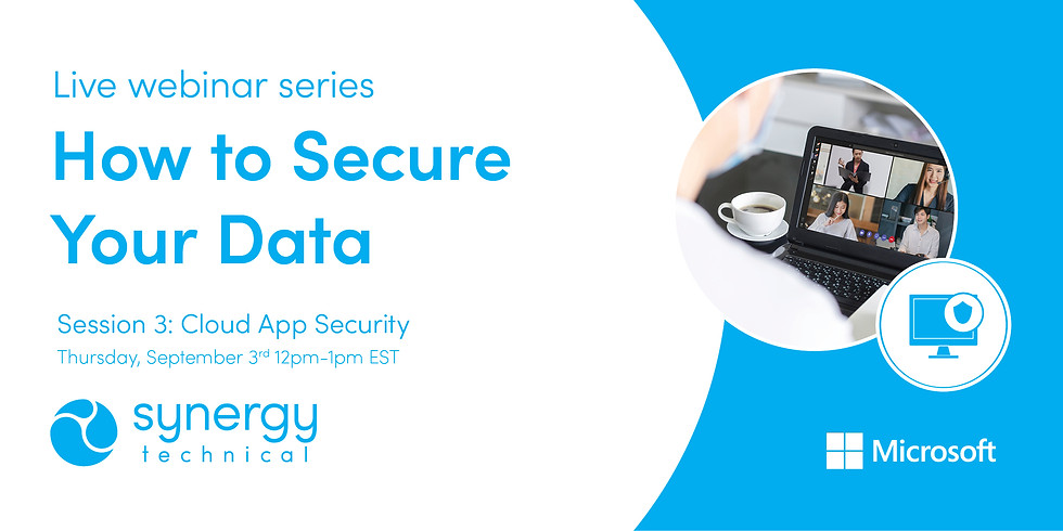 """""""How to Secure Your Data"""" Live Webinar Series - Cloud App Security"""