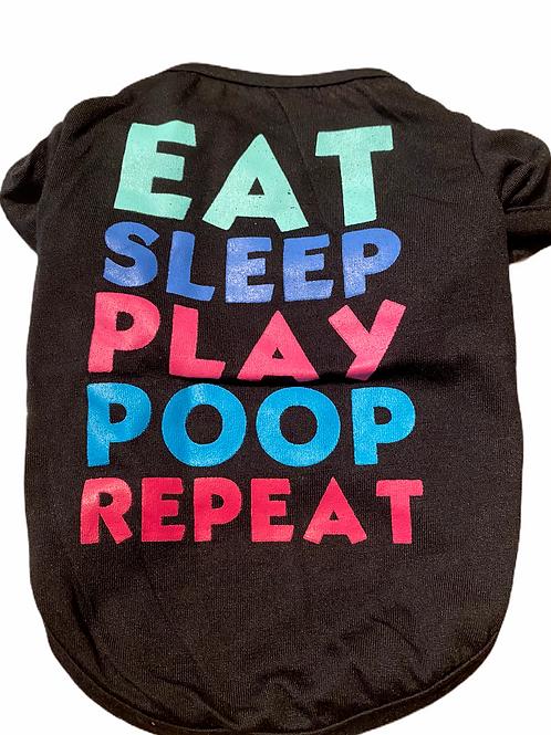 Eat Sleep Play Poop Repeat