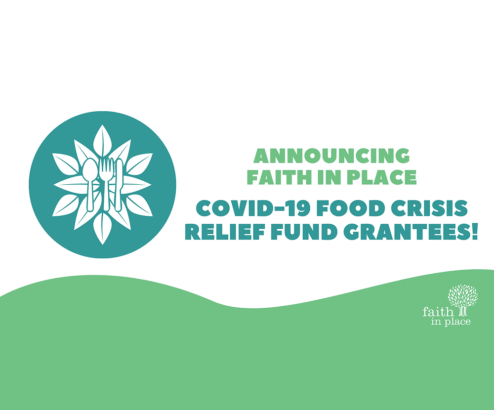 Announcing Faith in Place Covid-19 Food Crisis Relief Fund Grantees!