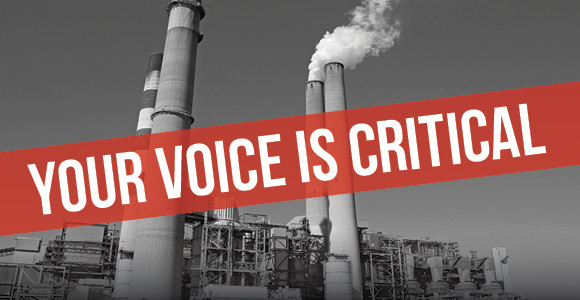 """A banner image showing smoke stacks with the CTA """"Your Voice is Critical"""""""