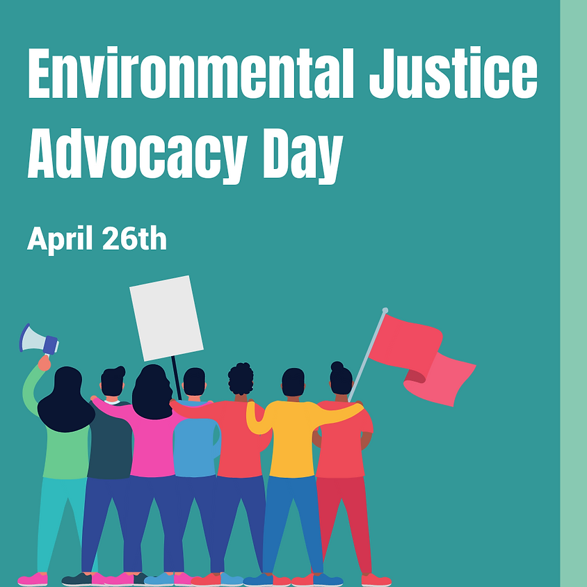 Environmental Justice Advocacy Day