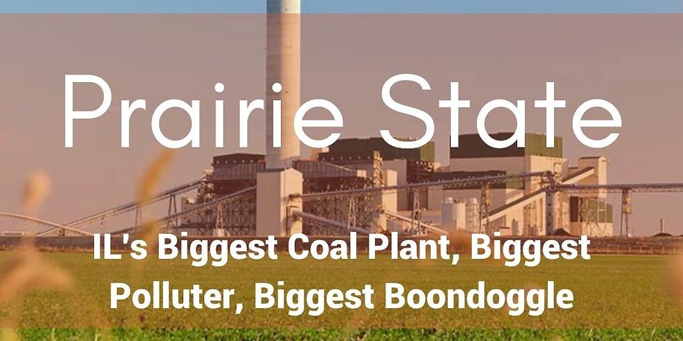 Prairie State: IL's Biggest Coal Plant, Biggest Polluter, Biggest Boondoggle