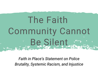 The Faith Community Cannot Be Silent: Statement on Police Brutality, Systemic Racism, and Injustice