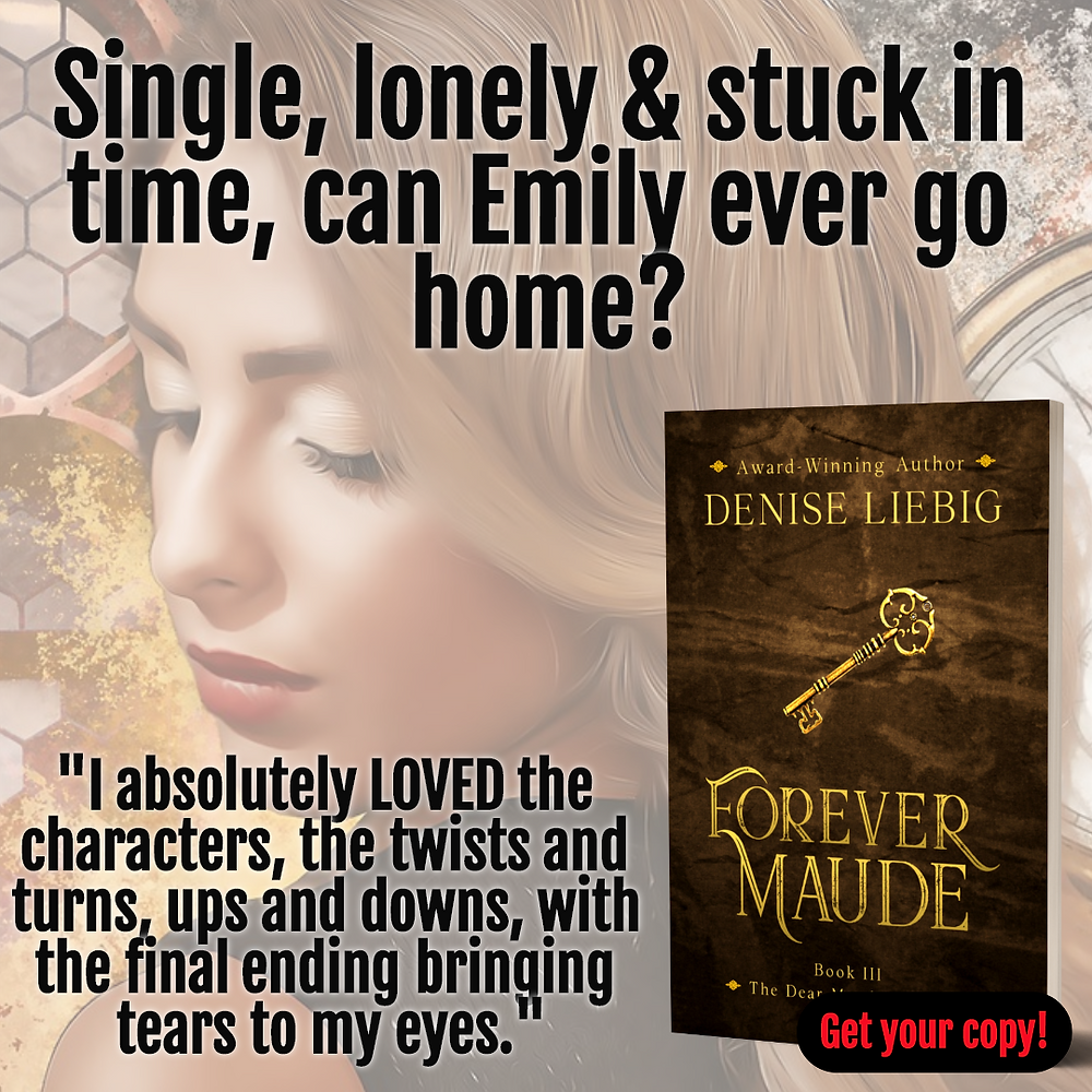 Forever Maude, time travel romance, historical fantasy fiction