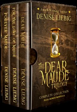 The Dear Maude Trilogy