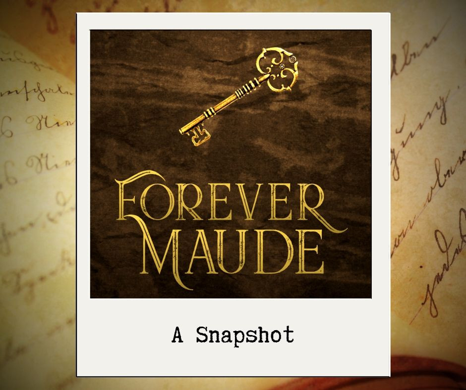 Excerpt from Forever Maude by Denise Liebig, time travel romance