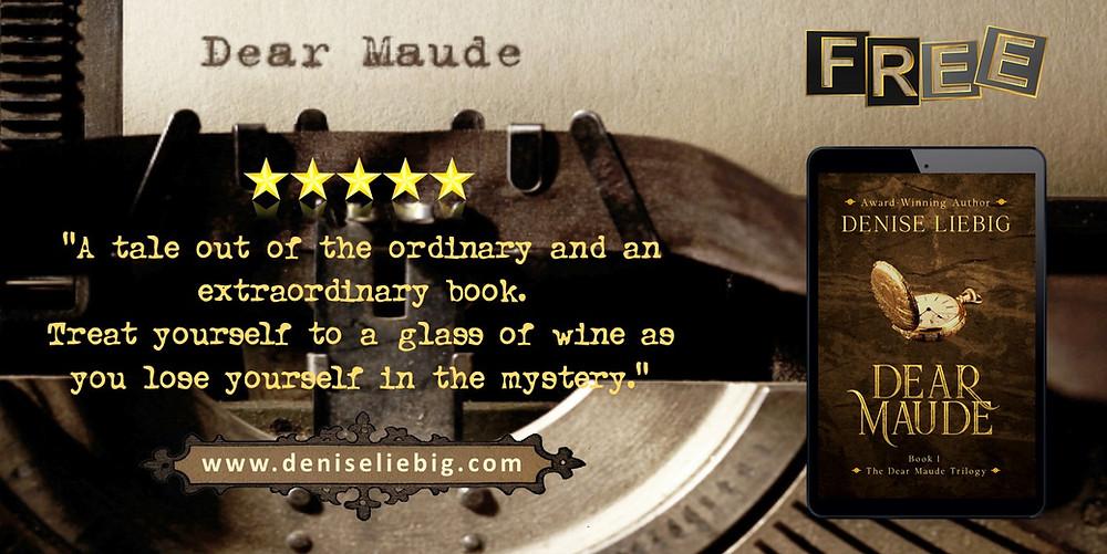 Dear Maude by Denise Liebig, free e-book, time travel romance