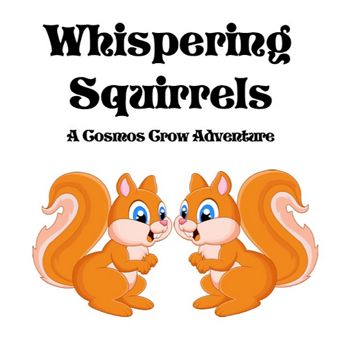 Whispering Squirrels