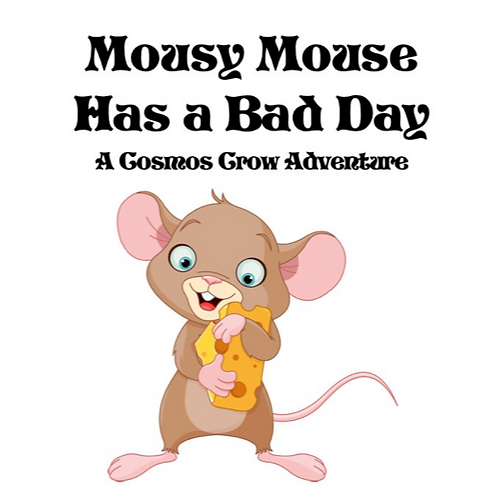 Mousy Mouse has a Bad Day
