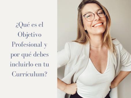 ¿Qué es el Objetivo Profesional y por qué debes incluirlo en tu currículum?