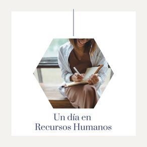 El día a día en Recursos Humanos (parte 1)