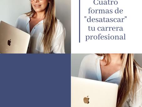 """Cuatro formas de """"desatascar"""" tu carrera profesional"""