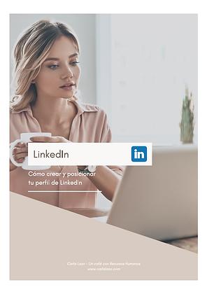 Manual: ¿Cómo crear y posicionar tu perfil de LinkedIn?