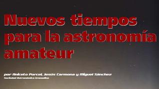 Nuevos tiempos para la astronomía amateur