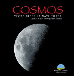 """Publicación de """"COSMOS: Vistas desde la nave Tierra"""""""