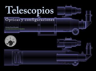 Telescópios: Ópticas y configuraciones