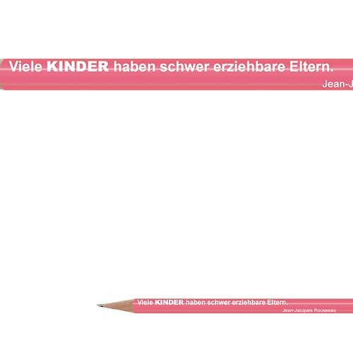 Zitate-Bleistift, Rousseau, Kinder