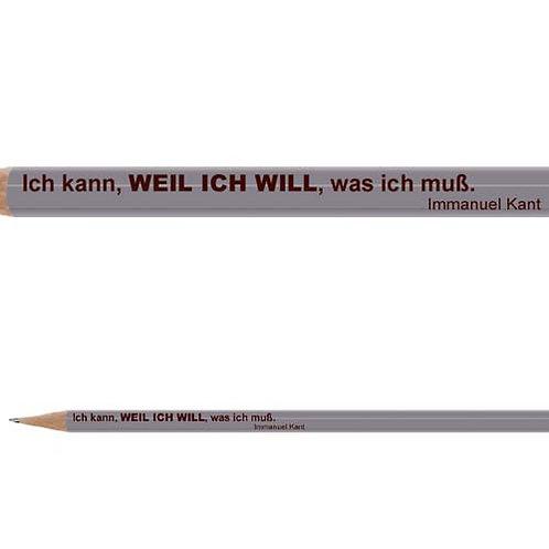 Zitate-Bleistift, Kant, Weil Ich Will