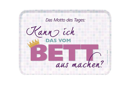 Tablett small »Motto des Tages«