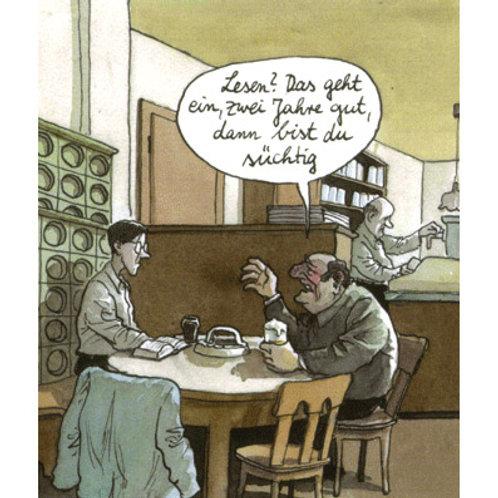 Cartoonkarte »Süchtig«