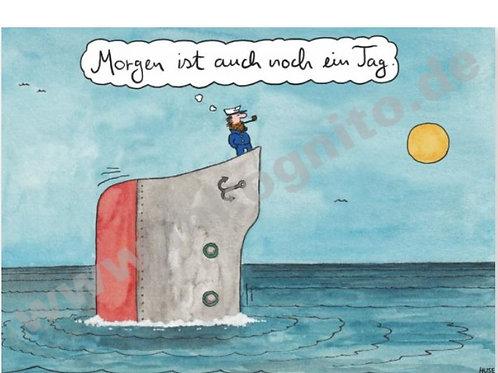 Postkarte »Morgen ist auch noch ein Tag«
