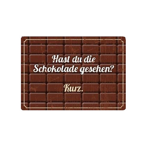 Magnet »Schokolade gesehen«