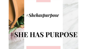 She Has Purpose: Why I Created #shehaspurpose