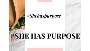 She Has Purpose: Why I Created #shehaspurpose